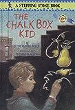 The Chalk Box Kid (A Stepping Stone Book(TM))