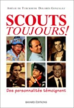 Scouts toujours!