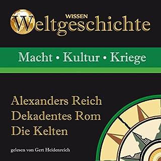 Alexanders Reich, Dekadentes Rom, Die Kelten Titelbild