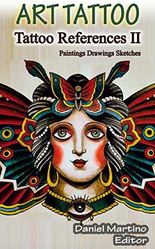 Tattoo images: ART TATTOO REFERENCES II: Paintings. Drawings. Flashes. Sketchs (Planet Tattoo Book 9) (English Edition)