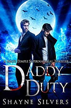 Daddy Duty: Nate Temple Series Novellas 6.5 by [Shayne Silvers]