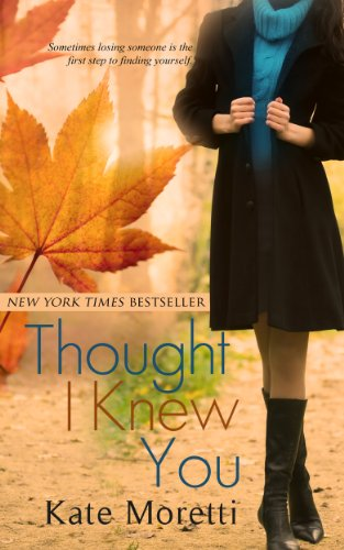Book: Thought I Knew You by Kate Moretti