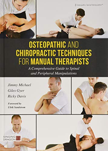 Best Review Of Osteopathic and Chiropractic Techniques for Manual Therapists: A Comprehensive Guide ...