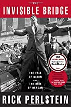 By Rick Perlstein - The Invisible Bridge: The Fall of Nixon and the Rise of Reagan (Reprint) (2015-08-26) [Paperback]