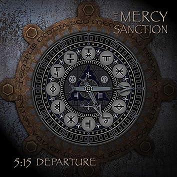 5:15 Departure