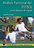 Analisis funcional del futbol como deporte de equipo