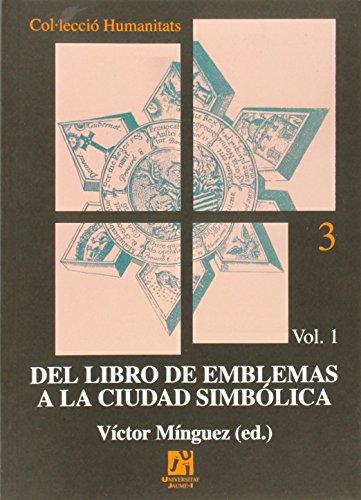Del libro de emblemas a la ciudad simbólica (2 volúmenes): 3 (Humanitats)