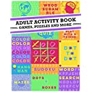 Adult Activity Book: An Adult Activity Book Featuring Coloring, Sudoku, Word Search And Dot-To-Dot