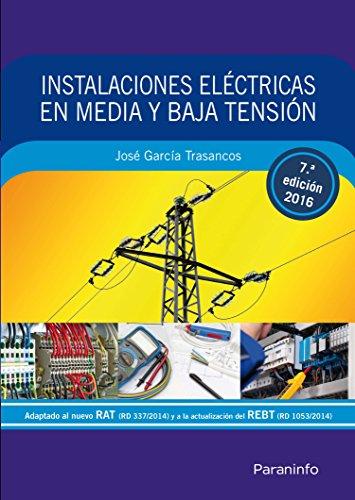 Instalaciones eléctricas en media y baja tensión 7.ª edición