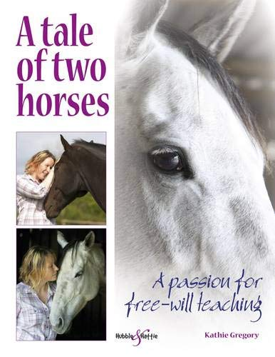 A Tale of Two Horses: A Passion for Free-Will Teaching