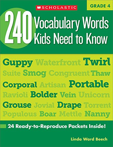 Compare Textbook Prices for 240 Vocabulary Words Kids Need to Know, Grade 4: 24 Ready-to-reproduce Packets That Make Vocabulary Building Fun & Effective Workbook Edition ISBN 9780545468640 by Beech, Linda