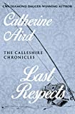 Last Respects (The Calleshire Chronicles Book 10)