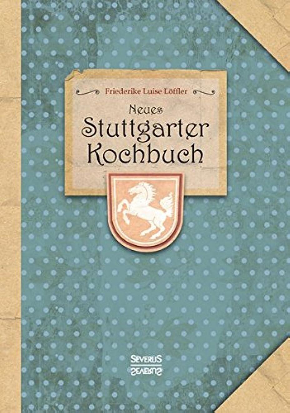 奇妙な爆風アンタゴニストNeues Stuttgarter Kochbuch.: Regionale Kueche aus dem 20. Jahrhundert