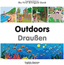 My First Bilingual Book–Outdoors (English–German) (German and English Edition)