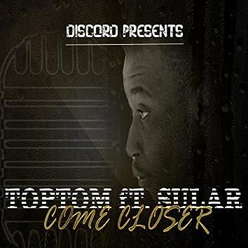 Come Closer (feat. Sula)