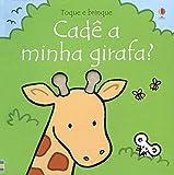 Toque e brinque : Cadê a minha girafa?