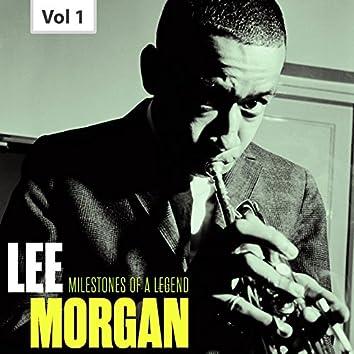 Milestones of a Legend - Lee Morgan, Vol. 1