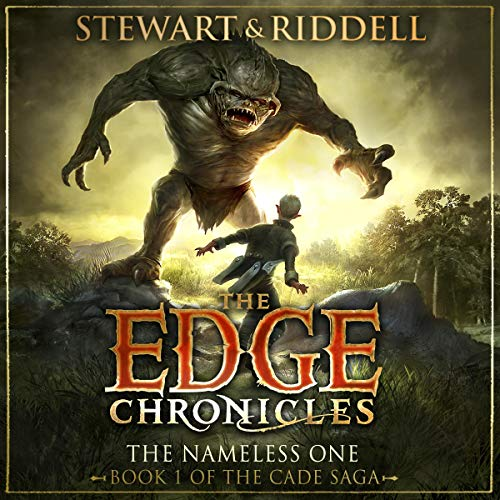 The Edge Chronicles 11: The Nameless One     First Book of Cade              By:                                                                                                                                 Paul Stewart,                                                                                        Chris Riddell                               Narrated by:                                                                                                                                 Dominic Thorburn                      Length: 7 hrs and 26 mins     1 rating     Overall 4.0
