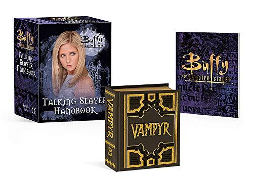 Buffy the Vampire Slayer: Talking Slayer Handbook