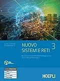 Nuovo Sistemi e reti. Per gli Ist. tecnici settore tecnologico articolazione informatica. Con e-book. Con espansione online (Vol. 3)