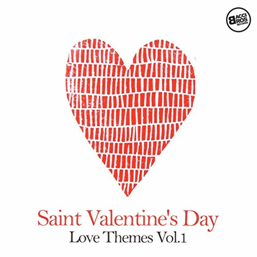 San Valentine's Day Love Themes Vol. 1