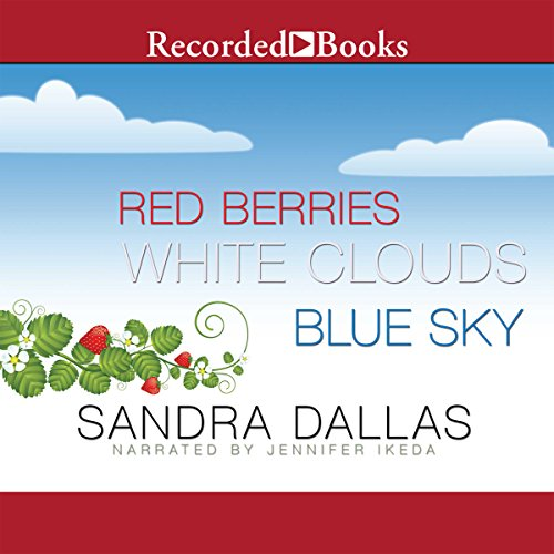 Red Berries, White Clouds, Blue Sky audiobook cover art
