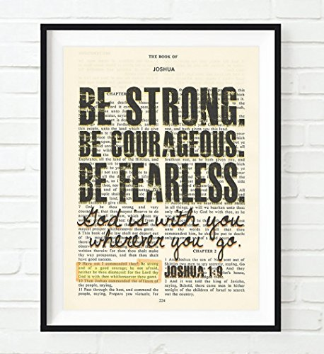 Vintage Bible Verse Scripture - Be Strong Be Courageous Be Fearless - Joshua 1:9 Art Print, Unframed, Christian Wall and Home Decor, All Sizes