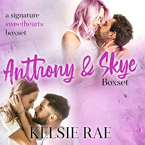 Anthony and Skye Boxset: A Signature Sweethearts Boxset cover art