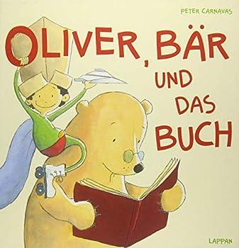 Hardcover Oliver, Bär und das Buch [German] Book