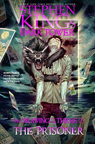 DARK TOWER DRAWING OF THREE HC  01 PRISONER (Stephen King's the Dark Tower: the Drawing of the Three)