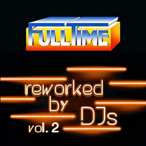 FULLTIME, Vol. 2 (Reworked by DJs)