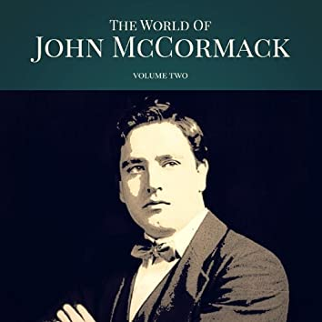 The World of John McCormack, Vol. 2