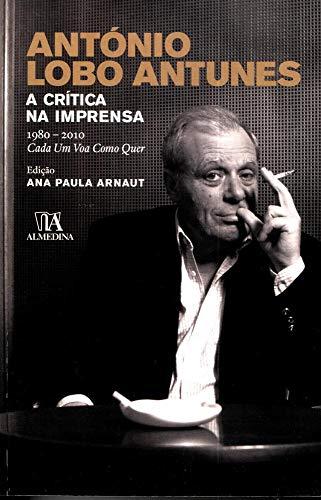 António Lobo Antunes: a Crítica na Imprensa