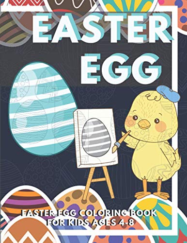 Easter Egg Coloring Book for Kids Ages 4-8: Basket of 40 Eggs with Variety Patterns to Color, Decorate and Cut out | Perfect Gift for Creative Childrens and Toddlers