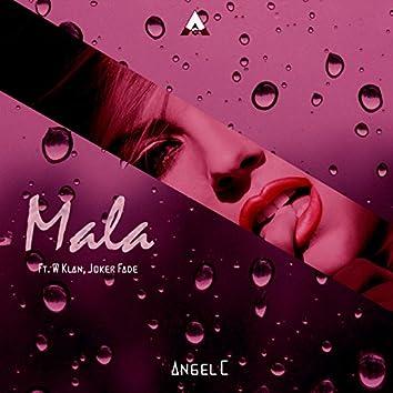 Mala (feat. W Klan & Joker Fade)