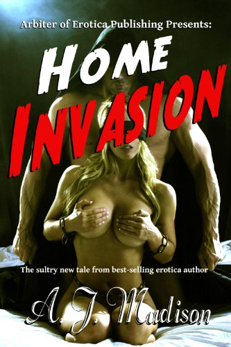 Home Invasion - A Fantasy of Reluctant Consent