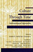 Culture Through Time: Anthropological Approaches