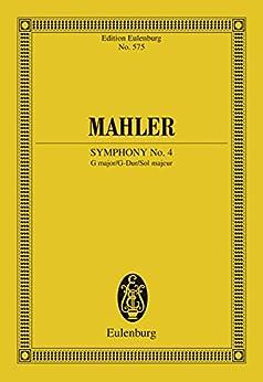 Symphony No. 4 G major (Eulenburg Studienpartituren) (English Edition)