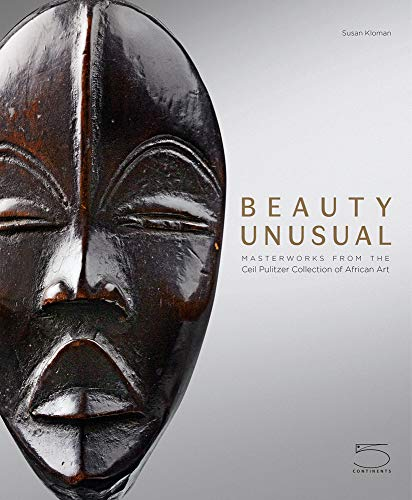 Compare Textbook Prices for Beauty Unusual: Masterworks from the Ceil Pulitzer Collection of African Art  ISBN 9788874399512 by Kloman, Susan