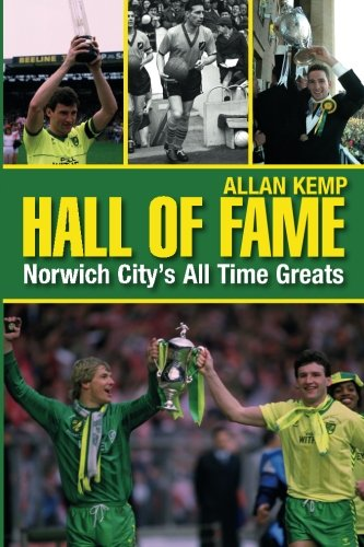 Hall of Fame: Norwich City's All Time Greats