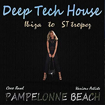 Pampelonne Beach: Deep Tech House - Ibiza to St. Tropez
