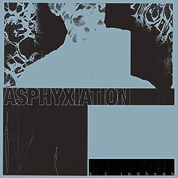 Asphyxiation
