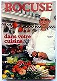 Bocuse dans votre cuisine - Flammarion - 01/01/1982