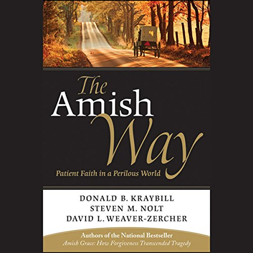 The Amish Way: Patient Faith in a Perilous World                   By:                                                                                                                                 Donald B. Kraybill,                                                                                        Steven M. Nolt                               Narrated by:                                                                                                                                 Steve Coulter                      Length: 6 hrs and 48 mins     15 ratings     Overall 4.6