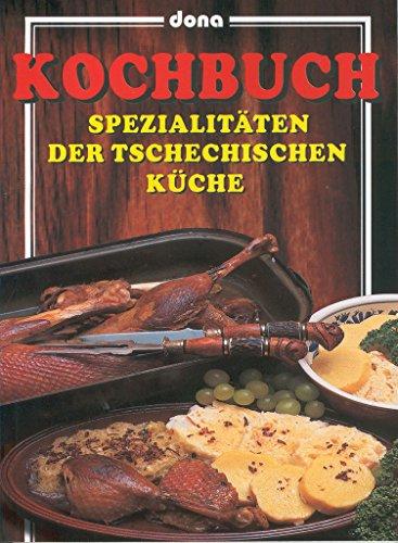 Kochbuch: Spezialitäten der tschechischen küche (2002)
