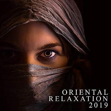 Oriental Relaxation 2019 – Deep Meditation, Pure Mind, Relaxing Sounds for Yoga, Sleep, Reduce Stress, Zen Serenity, Spiritual Relaxing Music