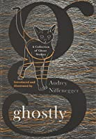 Ghostly: A Collection of Ghost Stories 1501111191 Book Cover