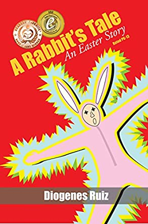A Rabbit's Tale: An Easter Story