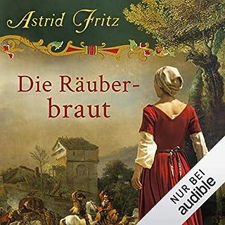 Die Räuberbraut                   Autor:                                                                                                                                 Astrid Fritz                               Sprecher:                                                                                                                                 Elke Schützhold                      Spieldauer: 14 Std. und 5 Min.     8 Bewertungen     Gesamt 4,0
