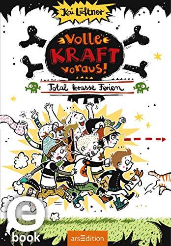 Volle Kraft voraus! - Total krasse Ferien